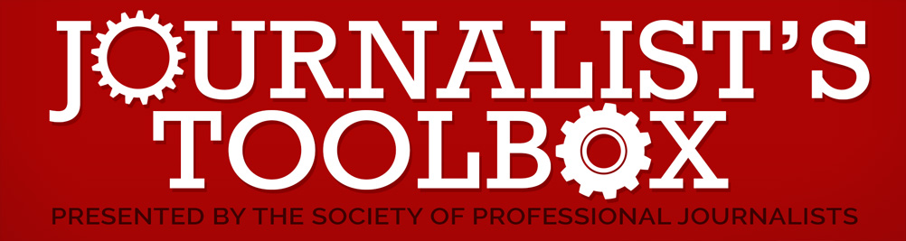 Journalist's Toolbox | A Society of Professional Journalists Blog